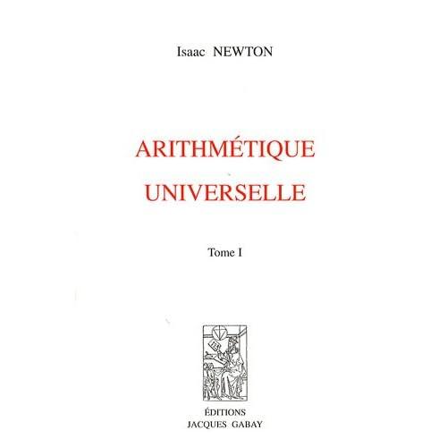 Arithmétique universelle : 2 volumes