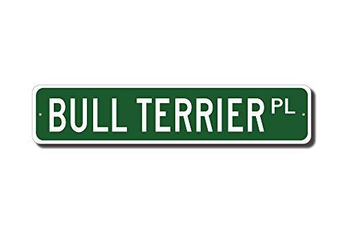 qidushop Bullterrier Bull Terrier Geschenk Bullterrier Schild Hund Liebhaber Geschenk Straßenschild Geschenk lustiges Metall Blechschild Wanddeko (Lustige Straßenschilder)
