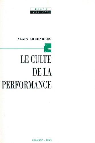 Le Culte de la performance (Sciences Humaines et Essais)