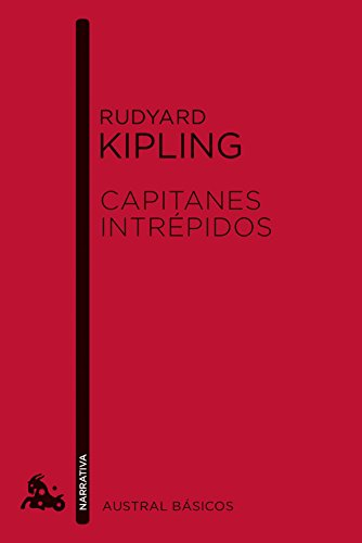 Capitanes intrépidos (Austral Básicos) por Rudyard Kipling