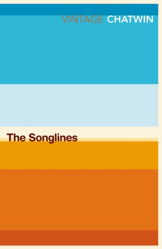 The Songlines (Vintage Classics)