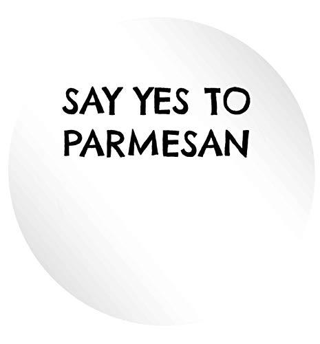 Flox Creative 15 51mm Matt Circle Stickers Say Yes to Parmesan