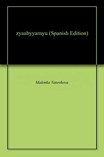 zyaabyyarnyu por Malenka  Vatovkova