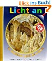 Licht an . . ., Bd.7, In H�hlen und Grotten