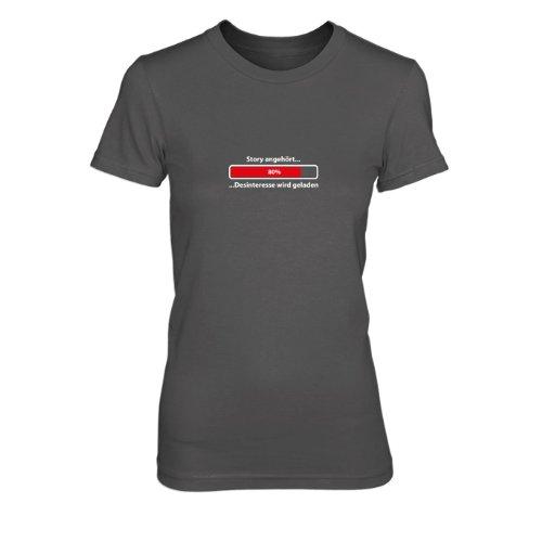 Story angehört...Desinteresse wird geladen - Damen T-Shirt Grau