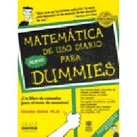 Matematica De Uso Diario Para Dummies por Charles Seiter