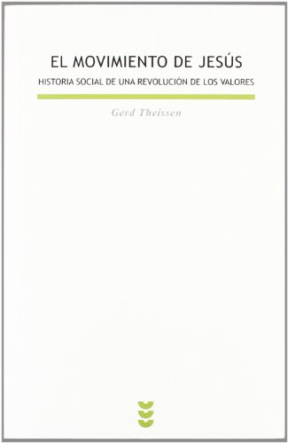El movimiento de Jesús (Biblioteca Estudios Bíblicos) por Gerd Theissen