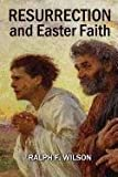 Telecharger Livres Resurrection and Easter Faith Lenten Bible Study and Discipleship Lessons by Ralph F Wilson 2011 10 25 (PDF,EPUB,MOBI) gratuits en Francaise