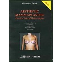 AESTHETIC MAMMAPLASTIES PRATICAL ATLAS OF PLASTIC SURGERY