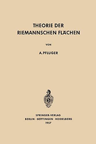 Theorie der Riemannschen Flächen (Grundlehren der mathematischen Wissenschaften) por Albert Pfluger