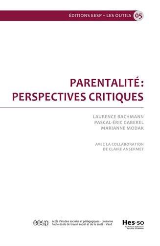 Parentalit : perspectives critiques