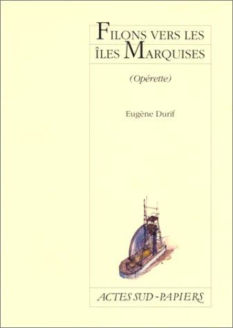 Filons vers les îles Marquises : Opére...
