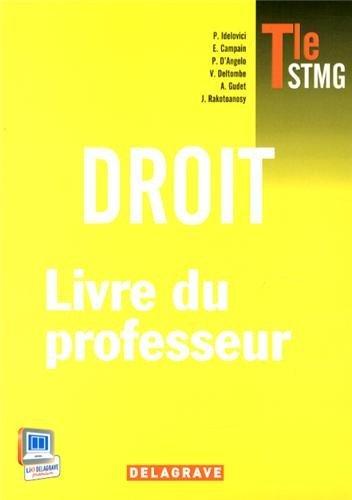 Droit Tle STMG : Livre du professeur by Philippe Idelovici (2013-08-06)