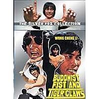 Buddhist Fist & Tiger Claws