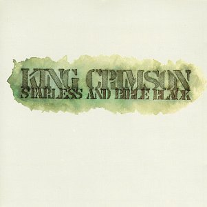Starless And Bible Black by King Crimson