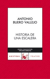 Historia de una escalera (AUSTRAL 70 AÑOS) por Antonio Buero Vallejo