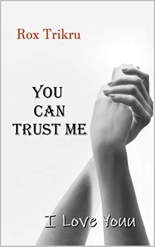 You Can Trust Me (Secondo Volume): I Love Youu