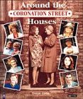 Coronation Street:Around The Houses
