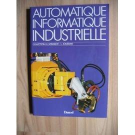 Automatique, informatique industrielle / memento
