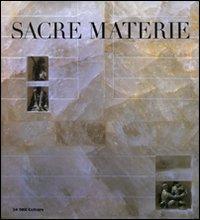 Sacre materie. Restauri e arredi del duomo di Massa Marittima. Ediz. illustrata
