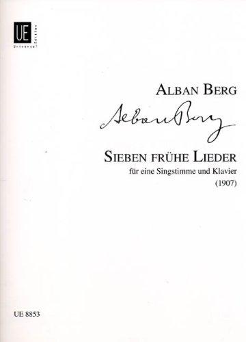 UNIVERSAL EDITION BERG A. - 7 FRÜHE LIEDER - VOIX ET PIANO Classical sheets Soprano, piano