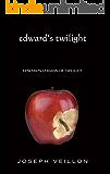 Edward's Twilight: edward's version of twilight