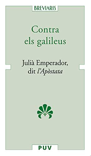 Contra els galileus (Catalan Edition)