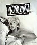 Magnum cinema. La storia del cinema nella fotografia della Magnum