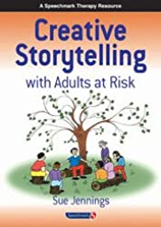 Creative Storytelling with Adults at Risk