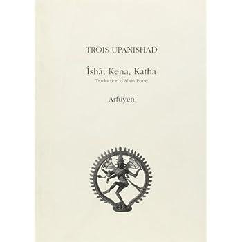 Trois Upanishad Isha Kena Katha