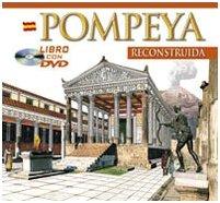 Pompei archeologico. Ediz. spagnola. Con DVD