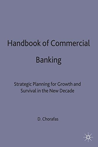Commercial Banking Handbook: Strategic Planning for Growth and Survival in the New Decade