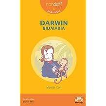 Darwin bidaiaria (Nor da?)