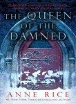 Queen of the Damned. Book III of The Vampire Chronicles.