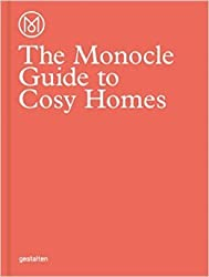The Monocle Guide to Cosy Homes (Englisch) ( 31. Juli 2015 )
