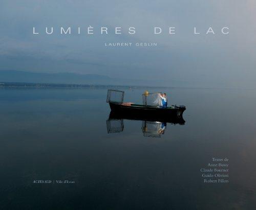 Lumières de lac par Guido Olivieri, Claude Fournet, Anne Bussy, Collectif