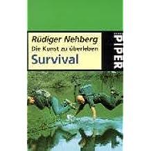 Die Kunst zu überleben, Survival