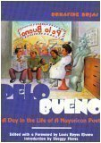 Pelo Bueno: A Day In the Life of A Nuyorican Poet [Taschenbuch] by Bonafide R...