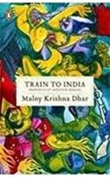 Train To India: Memories Of Another Bengal
