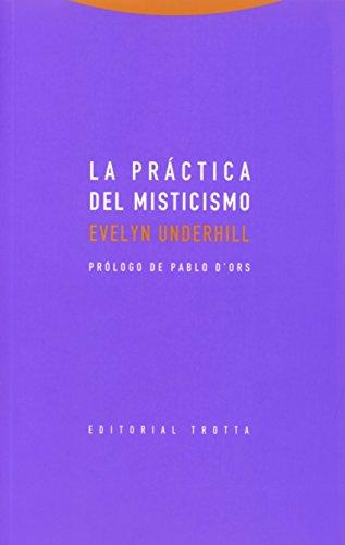 La práctica del misticismo (Estructuras y procesos. Religión) por Evelyn Underhill