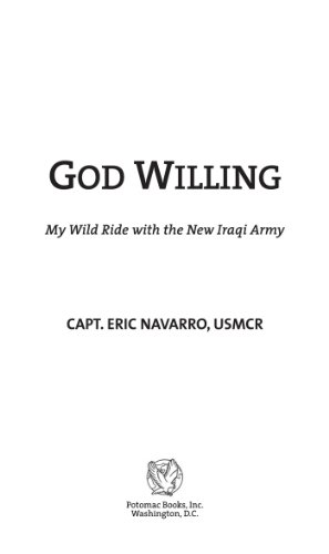 God Willing: My Wild Ride with the New Iraqi Army (English ...