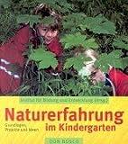 Naturerfahrung im Kindergarten -