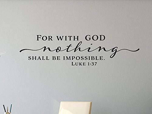 Quote Wall Decals For With God Nothing Shall Be Impossible. Luke 1:37 Scripture Christian Bible Verse Home Wall Decoration for Living Room (Wall Decals Christian-stick)