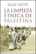 La limpieza étnica de Palestina (Letras de Crítica)