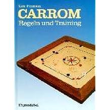 Carrom: Geschichte, Regeln, Training