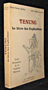Tenung, le livre des explications. Trait divinatoire de la Tradition Balinaise.