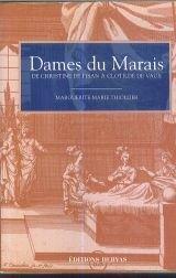 Dames du Marais, de Christine de Pisan à Clotilde de Vaux