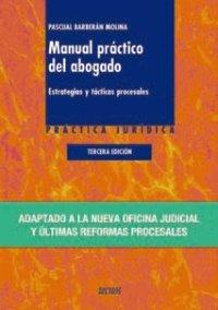 Manual práctico del abogado: Estrategias y tácticas procesales (Derecho - Práctica Jurídica)