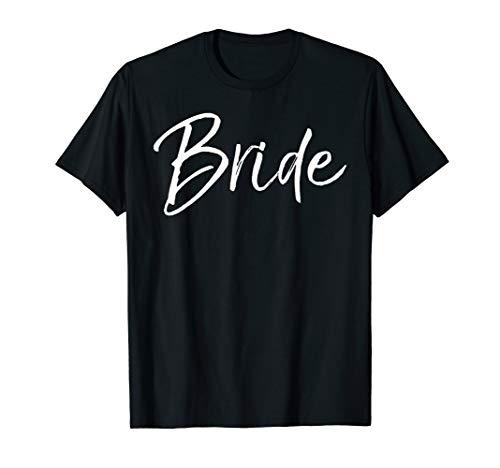 Matching Getting Ready Bride & Groom Wedding Gifts Bride T-Shirt -