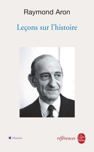 Leçons sur l'histoire par Raymond Aron
